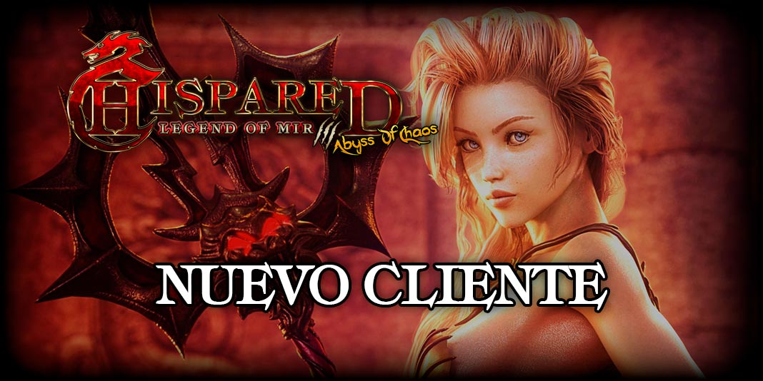 Nuevo Cliente Legend Of Mir 3 HispaRed