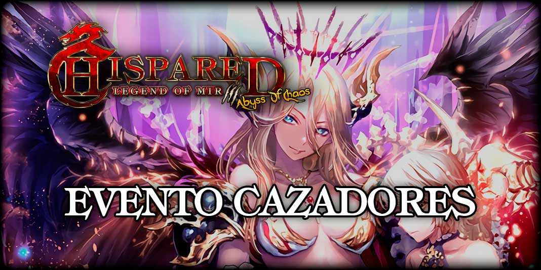 Evento Cazadores Legend Of Mir 3 HispaRed
