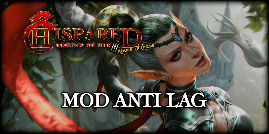 Mod Anti Lag Juego Online Legend Of Mir 3 HispaRed