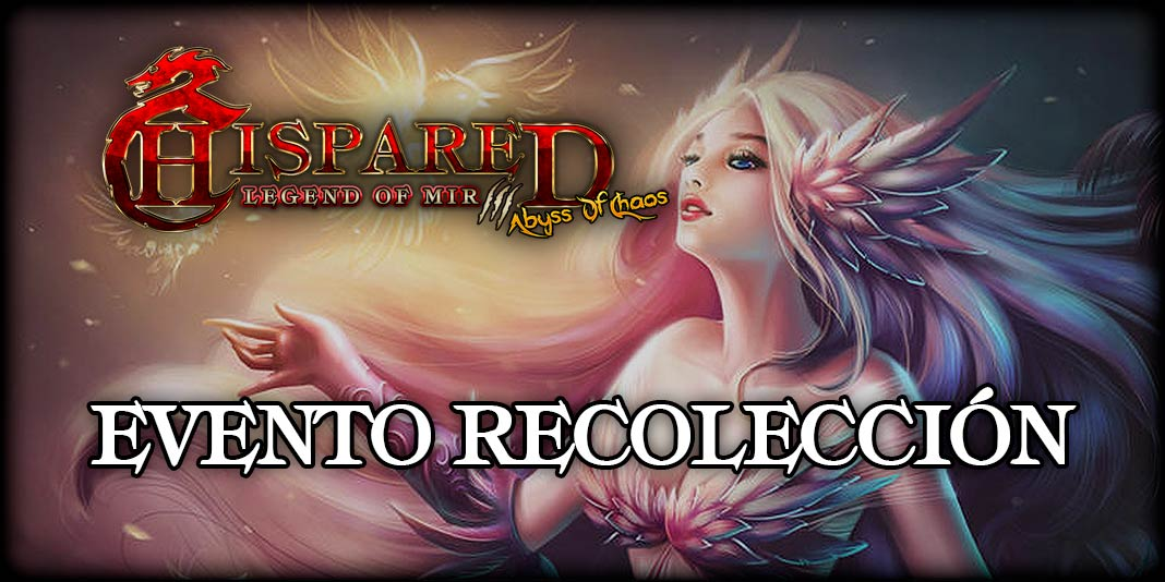 Evento Recolección Juego Online Legend Of Mir 3 HispaRed